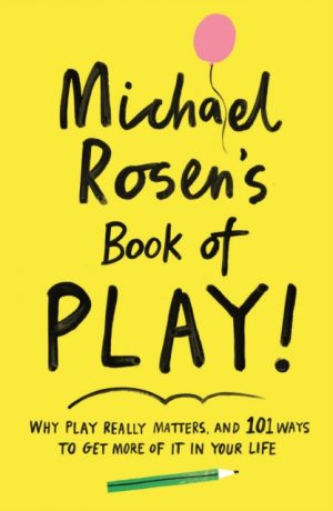 MichaelRosensBookOfPlay