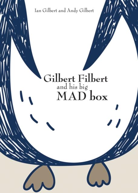 Gilbert Filbert and his big MAD box